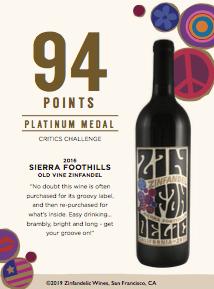 94 points, Platinum Medal - 2016 Sierra Foothills Old Vine Zinfandel Shelftalker